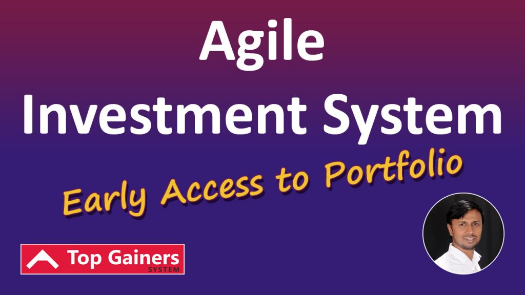 Early Access Agile Investment System